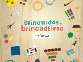 """Foto da capa do livro infantil """"Brinquedos e Brincadeiras inclusivos"""""""