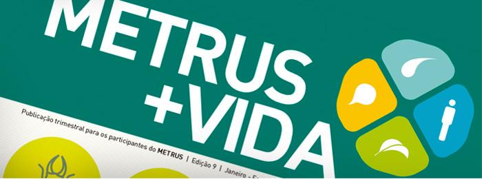 Recorte da capa da revista Metrus + Vida, do Metrus.